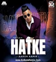 HATKE - AARON AAMIR