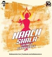 Naach Shala Vol.4 - DJ Groove Dev