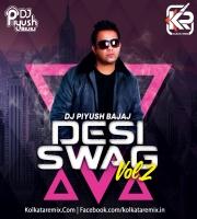 Desi Swag 2 - DJ Piyush Bajaj