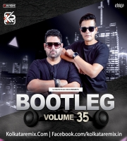Bootleg Vol. 35 - DJ Ravish And DJ Chico