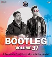 Bootleg Vol. 37 - DJ Ravish And DJ Chico
