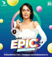 EPIC Vol.6 (Retro Vibes) - DJ Paroma
