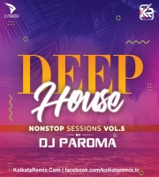 Deep House Session Vol.5 - DJ Paroma