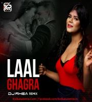 Laal Ghaghra (Remix) - (Good Newwz) - DJ Rhea