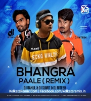 Bhangra Paa Le (Club Mix) - DJ Sumit DJ Rahul DJ Nitesh