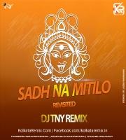 Sadh Na Mitilo - (Remix) - DJ TNY