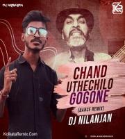 CHAND UTHECHILO GOGONE (DANCE REMIX) DJ NILANJAN
