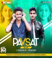 Pavsat Vede Man (Remix) Dj Rakesh x Dj Prakash