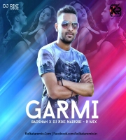 Garmi (Remix) - Street Dancer - DJ Riki Nairobi