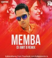 Memba (Remix) - DJ Amit B