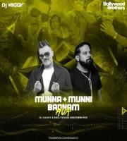 Munni vs Munna Badnaam (Remix) DJ Vaggy X Bollywood Brothers