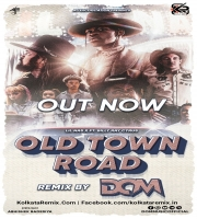 Lil Nas X - Old Town Road ft Billy Ray Cyrus - DJ DOM