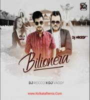 Bilionera (Otilia) - DJs Vaggy , Rocco MashUp