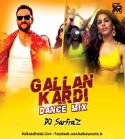 Gallan Kardi (Dance Mix) DJ SARFRAZ
