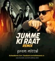 Jumme Ki Raat Remix DJ Prem Mittal