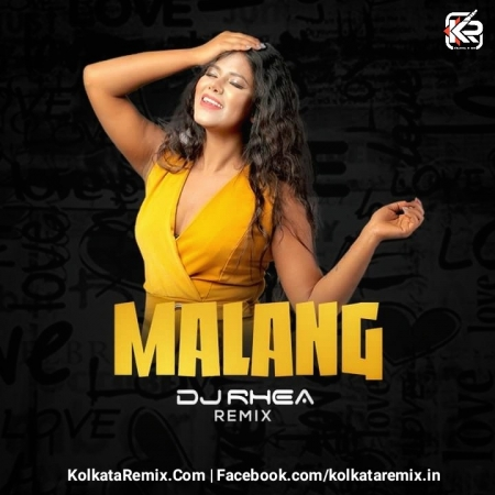 Malang Title Track Dj Rhea Remix Mp3 Song