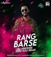 RANG BARSE (2020 HOLI REMIX) - DJ ABHISHEK