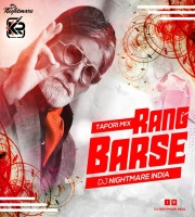 Rang Barse (Tapori Mix) - Dj Nightmare India