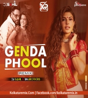 Genda Phool - (Remix) - Dj Sahil And Dj Sn Brothers