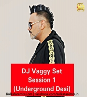 Set - Session 1 (Underground Desi) - DJ Vaggy