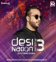 Desi Nation Podcast EP 03 - DJ Chirag Dubai