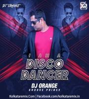 I am a Disco Dancer (Remix) - DJ Orange