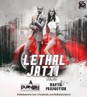 Lethal Jatti (Remix) - DJ Purvish x Mafia Production