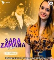 Sara Zamana - (Remix) - DJ Paroma