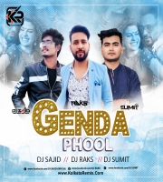 Genda Phool ( Remix ) Dj Sajid x Dj Raks x Dj Sumit