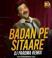 Badan Pe Sitaare (Remix) - DJ Paroma