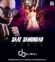 Saat Samundar (Remix) - DJ Bali Sydney