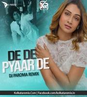 De De Pyaar De (Remix) - DJ Paroma