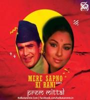 Mere Sapno Ki Raani Remix - Dj Prem Mittal