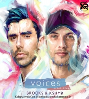 Brooks & KSHMR - Voices (Feat. TZAR)