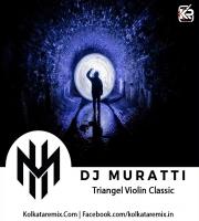 Triangel Violin Classic - DJ Muratti