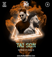 Tai Son | Varun B , RI8 Music | Bangla Rap Song