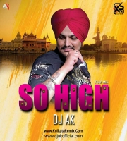 SO HIGH - TRAP MIX - DJ AK