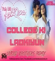 College Ki Ladkiyuna (Ye Dil Ashiqana) - United Brothers Remix