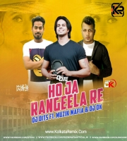 Ho Ja Rangeela Re (Remix) - Dj Dits feat. Muzik Mafia , Dj DK