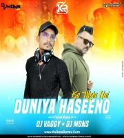 Duniya Haseeno Ka Mela - DJ Vaggy,  DJ Mons Future House Mix