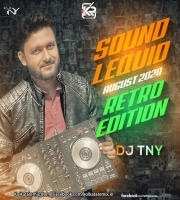 Sound Lequid (August 2k20) - Retro Edition - Dj TNY