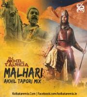 Malhari (Tapori Mix) - DJ Akhil Talreja