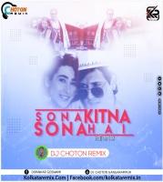 Sona Kitna Sona Hai(Remix) - Dj Choton