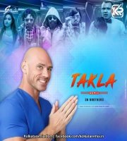 Takla Remix - SN Brothers