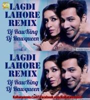 Lagdi Lahore Di Remix   - Dj RawKing And Dj RawQueen