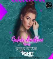 Gulabi Aankhen (Remix) Prem Mittal X Dj Rohit Sharma
