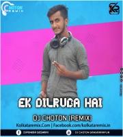 Ek Dil Ruba Hai(Remix) - Dj Choton