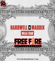 Hardwell n Maddix - Bella Ciao (Free Fire Song)