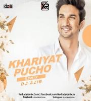 Khairiyat Pucho (Remix) - DJ Azib
