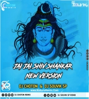 Jay Jay Shiv Shankar - New Version (Edm Mix) Dj Choton  , DJ Souvik Sp
